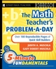 The Math Teacher's Problem-a-Day, Grades 4-8: Over 180 Reproducible Pages of Quick Skill Builders (0787997641) cover image