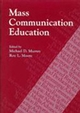 Mass Communication Education (0813802741) cover image