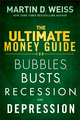 The Ultimate Money Guide for Bubbles, Busts, Recession and Depression (1118011341) cover image