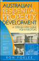 Australian Residential Property Development: A Step-by-Step Guide for Investors (1118303741) cover image