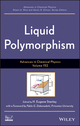 Advances in Chemical Physics, Volume 152: Liquid Polymorphism (1118453441) cover image