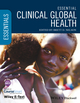 Essential Clinical Global Health, Includes Wiley E-Text (1118638441) cover image