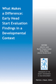 What Makes a Difference: Early Head Start Evaluation Findings in a Developmental Context (1118658841) cover image