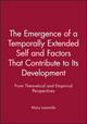 The Emergence of a Temporally Extended Self and Factors That Contribute to Its Development: From Theoretical and Empirical Perspectives (1118740041) cover image
