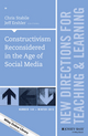 Constructivism Reconsidered in the Age of Social Media: New Directions for Teaching and Learning, Number 144 (1119216141) cover image