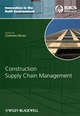 Construction Supply Chain Management: Concepts and Case Studies (1405158441) cover image