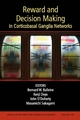 Reward and Decision Making in Corticobasal Ganglia Networks, Volume 1104 (1573316741) cover image