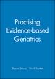 Practising Evidence-based Geriatrics (1857753941) cover image