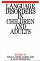 Language Disorders in Children and Adults: Psycholinguistic Approaches to Therapy (1861560141) cover image