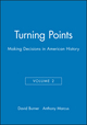 Turning Points: Making Decisions in American History, Volume 2 (1881089541) cover image