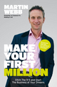 Make Your First Million: Ditch the 9-5 and Start the Business of Your Dreams, 2nd Edition (1906465541) cover image