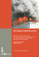 Fire Design of Steel Structures: Eurocode 1: Actions on structures; Part 1-2: General actions -- Actions on structures exposed to fire; Eurocode 3: Design of steel structures; Part 1-2: General rules -- Structural fire design (3433029741) cover image