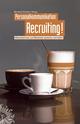 Personalkommunikation Recruiting!: Recruiting Mitarbeiter und Mitarbeiterinnen gewinnen und halten (3895786241) cover image
