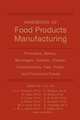 Handbook of Food Products Manufacturing, 2 Volume Set (0470049642) cover image