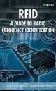 RFID: A Guide to Radio Frequency Identification