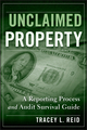 Unclaimed Property: A Reporting Process and Audit Survival Guide (0470278242) cover image