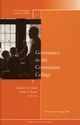 Governance in the Community College: New Directions for Community Colleges, Number 141 (0470321342) cover image