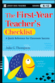 The First-Year Teacher's Checklist: A Quick Reference for Classroom Success  (0470390042) cover image