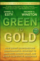 Green to Gold: How Smart Companies Use Environmental Strategy to Innovate, Create Value, and Build Competitive Advantage (0470393742) cover image