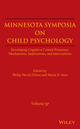 Minnesota Symposia on Child Psychology, Volume 37: Developing Cognitive Control Processes: Mechanisms, Implications, and Interventions (0470422742) cover image