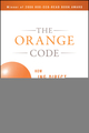 The Orange Code: How ING Direct Succeeded by Being a Rebel with a Cause (0470454342) cover image