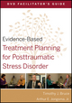 Evidence-Based Treatment Planning for Posttraumatic Stress Disorder Facilitator's Guide (0470568542) cover image