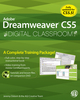 Dreamweaver CS5 Digital Classroom, (Book and Video Training covers CS5 & CS5.5) (0470607742) cover image