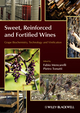 Sweet, Reinforced and Fortified Wines: Grape Biochemistry, Technology and Vinification (0470672242) cover image
