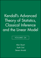 Kendall's Advanced Theory of Statistics, Volume 2A, Classical Inference and the Linear Model, 6th Edition (0470689242) cover image