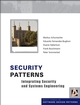 Security Patterns: Integrating Security and Systems Engineering (0470858842) cover image