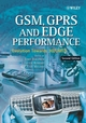 GSM, GPRS and EDGE Performance: Evolution Towards 3G/UMTS, 2nd Edition (0470866942) cover image