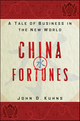 China Fortunes: A Tale of Business in the New World (0470928042) cover image