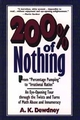 200% of Nothing: An Eye-Opening Tour through the Twists and Turns of Math Abuse and Innumeracy (0471145742) cover image