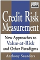 Credit Risk Measurement: New Approaches to Value-at-Risk and Other Paradigms (0471350842) cover image