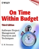 On Time Within Budget: Software Project Management Practices and Techniques, 3rd Edition (0471376442) cover image