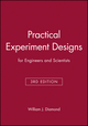 Practical Experiment Designs : for Engineers and Scientists, 3rd Edition (0471390542) cover image