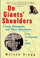 On Giants' Shoulders: Great Scientists and Their Discoveries From Archimedes to DNA (0471396842) cover image