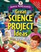 Janice VanCleave's Great Science Project Ideas from Real Kids (0471472042) cover image