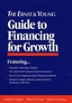 The Ernst & Young Guide to Financing for Growth (0471599042) cover image