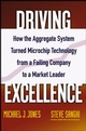 Driving Excellence: How The Aggregate System Turned Microchip Technology from a Failing Company to a Market Leader (0471784842) cover image