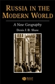 Russia in the Modern World: A New Geography (0631181342) cover image