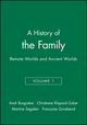 A History of the Family: Remote Worlds and Ancient Worlds, Volume 1 (0745606342) cover image