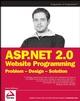 ASP.NET 2.0 Website Programming: Problem - Design - Solution (0764584642) cover image