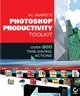Al Ward's Photoshop�Productivity Toolkit: Over 600 Time-Saving Actions (0782143342) cover image