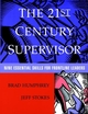 The 21st Century Supervisor: Nine Essential Skills for Frontline Leaders (0787946842) cover image