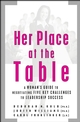 Her Place at the Table: A Woman's Guide to Negotiating Five Key Challenges to Leadership Success (0787972142) cover image
