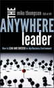 The Anywhere Leader: How to Lead and Succeed in Any Business Environment (1118002342) cover image