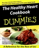 The Healthy Heart Cookbook For Dummies (1118069242) cover image