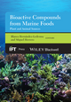 Bioactive Compounds from Marine Foods: Plant and Animal Sources (1118412842) cover image