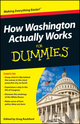 How Washington Actually Works For Dummies (1118463242) cover image